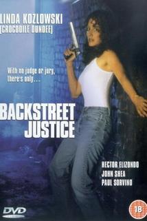 Backstreet Justice  - Backstreet Justice