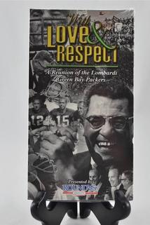 With Love & Respect: A Reunion of the Lombardi Green Bay Packers