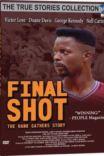 Poslední koš : Příběh Hanka Gatherse