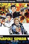 Napoli spara (1977)
