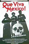 ¡Que Viva Mexico! - Da zdravstvuyet Meksika!