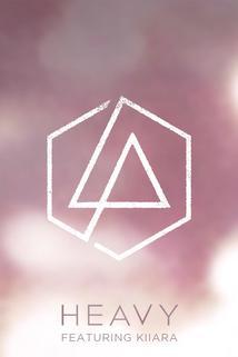 Linkin Park Feat. Kiiara: Heavy