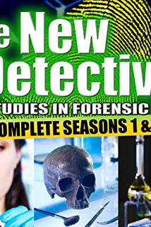 The New Detectives: Case Studies in Forensic Science  - The New Detectives: Case Studies in Forensic Science