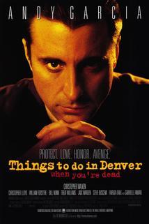 Co dělat v Denveru, když člověk nežije