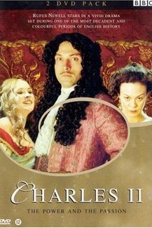 Karel II. - Moc a vášeň