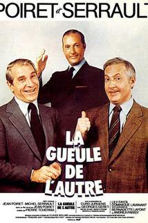 Huba toho druhého  - Gueule de l'autre, La