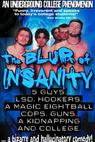 The Blur of Insanity (1999)