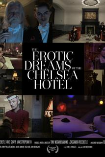 The Erotic Dreams of the Chelsea Hotel