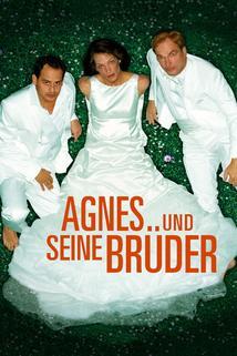 Agnes a jeho bratři