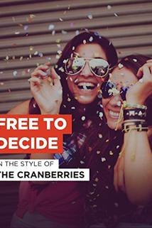 The Cranberries: Free to Decide