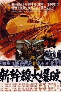 Odsouzená Střela  - Shinkansen daibakuha