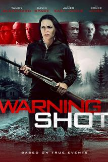 Warning Shot  - Warning Shot