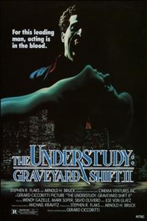 The Understudy: Graveyard Shift II  - The Understudy: Graveyard Shift II