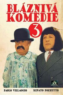 Bláznivá komedie 3  - Nuove comiche, Le