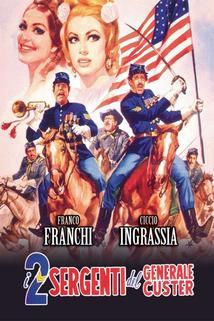 Due sergenti del generale Custer, I