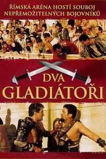 Dva gladiátoři