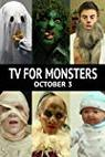 TV for Monsters