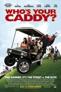 Who's Your Caddy?  - Who's Your Caddy?