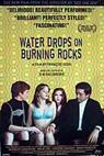 Gouttes d'eau sur pierres brûlantes