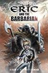 Eric and the Barbarian