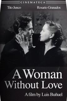 Mujer sin amor, Una