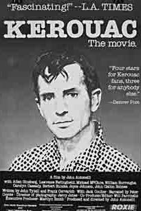 Kerouac, the Movie  - Kerouac, the Movie