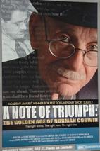 Plakát k filmu: A Note of Triumph: The Golden Age of Norman Corwin