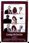 Lookin' to Get Out (1982)