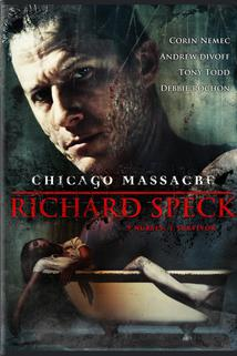 Chicago Massacre: Richard Speck  - Chicago Massacre: Richard Speck