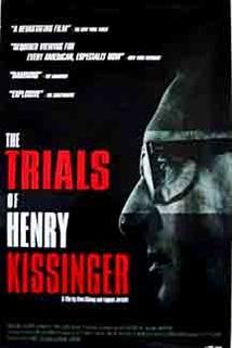 The Trials of Henry Kissinger  - The Trials of Henry Kissinger
