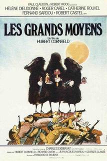 Velké prostředky  - Grands moyens, Les