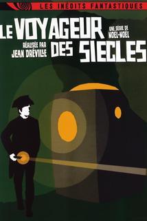 Voyageur des siècles, Le