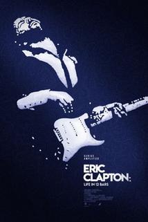 Eric Clapton  - Eric Clapton: Life in 12 Bars