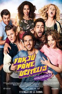 Plakát k filmu: Fakjů pane učiteli 3