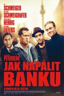 Jak napálit banku  - Vier gegen die Bank