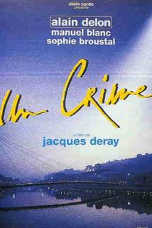 Zločin  - Crime, Un