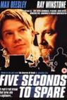 Five Seconds to Spare (1999)