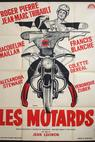 Motards, Les