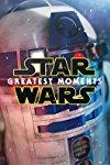 Star Wars: Greatest Moments  - Star Wars: Greatest Moments