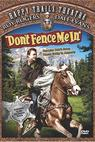 Don't Fence Me In