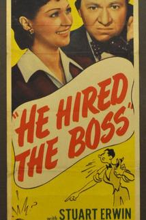 He Hired the Boss