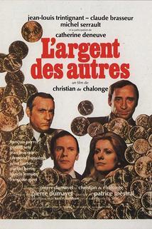 Peníze těch druhých  - Argent des autres, L'