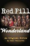 Red Pill Wonderland - A Pebble in a Pond  - A Pebble in a Pond
