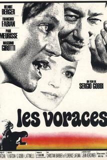 Voraces, Les
