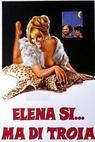 Elena sì, ma... di Troia (1973)