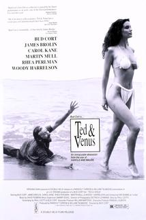 Ted and Venus  - Ted and Venus