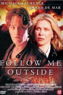 Follow Me Outside  - Follow Me Outside