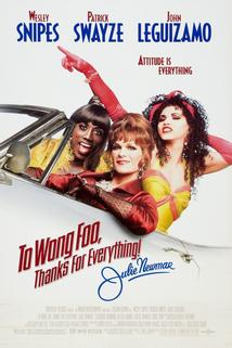 Tři muži v negližé  - To Wong Foo Thanks for Everything, Julie Newmar