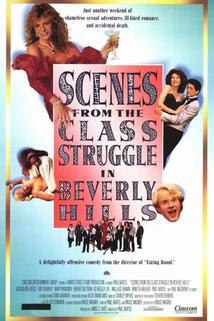 Scenes from the Class Struggle in Beverly Hills  - Scenes from the Class Struggle in Beverly Hills
