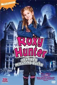 Roxy Hunter a záhada mrzutého ducha